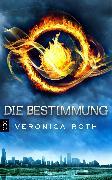 Cover-Bild zu Die Bestimmung (eBook) von Roth, Veronica
