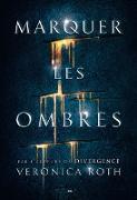 Cover-Bild zu Marquer les ombres (eBook) von Veronica Roth, Roth