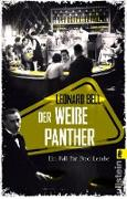 Cover-Bild zu Bell, Leonard: Der weiße Panther (eBook)