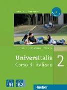 Cover-Bild zu Piotti, Danila: UniversItalia 2. B1/B2. Kurs- und Arbeitsbuch mit integrierter Audio-CD
