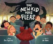 Cover-Bild zu Dyckman, Ame: The New Kid Has Fleas