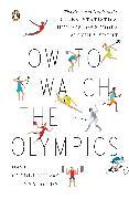 Cover-Bild zu How to Watch the Olympics von Goldblatt, David