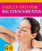Cover-Bild zu Fischer, Ellen: Nackenschmerzen, Endlich frei von (eBook)