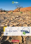 Cover-Bild zu Fischer, Peter: Unsere Erde, Sekundarstufe I - Nordrhein-Westfalen 2011, Band 2, Schülerbuch