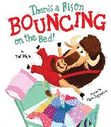 Cover-Bild zu There's A Bison Bouncing on the Bed! von Bright, Paul