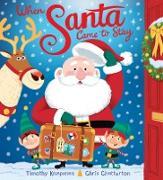 Cover-Bild zu When Santa Came To Stay (eBook) von Chatterton, Chris (Illustr.)