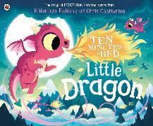 Cover-Bild zu Ten Minutes to Bed: Little Dragon von Fielding, Rhiannon