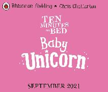 Cover-Bild zu Ten Minutes to Bed: Baby Unicorn von Fielding, Rhiannon