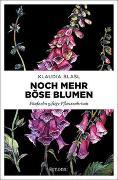 Cover-Bild zu Blasl, Klaudia: Noch mehr böse Blumen