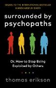 Cover-Bild zu Surrounded by Psychopaths (eBook) von Erikson, Thomas