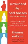 Cover-Bild zu Surrounded by Bad Bosses (And Lazy Employees) (eBook) von Erikson, Thomas