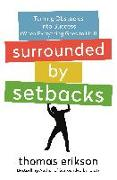 Cover-Bild zu Surrounded by Setbacks: Turning Obstacles Into Success (When Everything Goes to Hell) von Erikson, Thomas