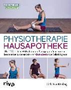 Cover-Bild zu Physiotherapie-Hausapotheke von Kiesling, Gabriele