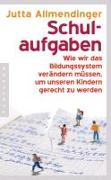 Cover-Bild zu Allmendinger, Jutta: Schulaufgaben