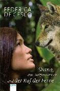 Cover-Bild zu Shana, das Wolfsmädchen, und der Ruf der Ferne von Cesco, Federica de