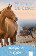 Cover-Bild zu Wildpferde in Gefahr von de Cesco, Federica