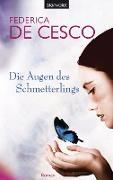 Cover-Bild zu Die Augen des Schmetterlings (eBook) von Cesco, Federica de