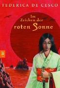 Cover-Bild zu Im Zeichen der roten Sonne (eBook) von Cesco, Federica de
