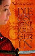 Cover-Bild zu Die goldene Kriegerin (eBook) von Cesco, Federica de