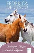 Cover-Bild zu Sommer, Glück und wilde Pferde von De Cesco, Federica