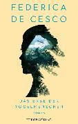 Cover-Bild zu Das Erbe der Vogelmenschen (eBook) von Cesco, Federica de