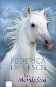 Cover-Bild zu Das Mondpferd von Cesco, Federica de