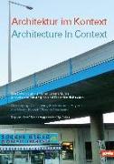 Cover-Bild zu Architektur im Kontext / Architecture in Context von Keitz, Kay von (Hrsg.)
