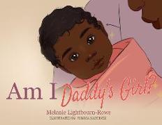 Cover-Bild zu Am I Daddy's Girl? von Lightbourn-Rowe, Melanie