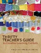 Cover-Bild zu Thrifty Teacher's Guide to Creative Learning Centers von Nicholson, Shelley, PhD