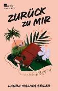 Cover-Bild zu Seiler, Laura Malina: Zurück zu mir (eBook)