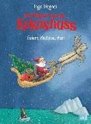 Cover-Bild zu Siegner, Ingo: Der kleine Drache Kokosnuss feiert Weihnachten