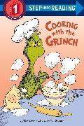 Cover-Bild zu Cooking with the Grinch (Dr. Seuss) von Rabe, Tish
