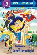 Cover-Bild zu Welcome to Super Hero High! (DC Super Hero Girls) von Carbone, Courtney