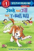 Cover-Bild zu Jack and Jill and T-Ball Bill von Pierce, Terry