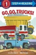 Cover-Bild zu Go, Go, Trucks! von Liberts, Jennifer