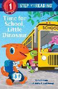 Cover-Bild zu Time for School, Little Dinosaur von Herman, Gail