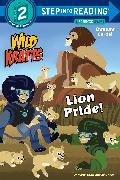 Cover-Bild zu Lion Pride (Wild Kratts) von Kratt, Martin