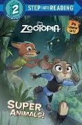 Cover-Bild zu Super Animals! (Disney Zootopia) von Green, Rico