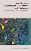 Cover-Bild zu Pfauenfedern, rosa Hemden und Flunkereien von Piras Keller, Marco