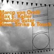Cover-Bild zu Blow,Strike & Touch von Orelli, Marco von