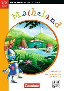 Cover-Bild zu Matheland 1. 1./2. Schuljahr. Arithmetik, Sachrechnen, Geometrie von Lorenz, Jens Holger
