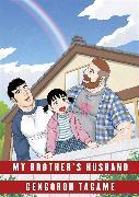 Cover-Bild zu My Brother's Husband: Volume II von Tagame, Gengoroh