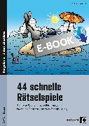 Cover-Bild zu 44 schnelle Rätselspiele (eBook) von Volk, Lisa Katharina