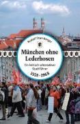 Cover-Bild zu München ohne Lederhosen von Stumberger, Rudolf