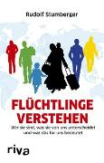 Cover-Bild zu Flüchtlinge verstehen von Stumberger, Rudolf