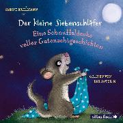 Cover-Bild zu Bohlmann, Sabine: Eine Schnuffeldecke voller Gutenachtgeschichten (Audio Download)