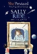 Cover-Bild zu She Persisted: Sally Ride von Abawi, Atia