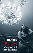 Cover-Bild zu Maigret und die Tänzerin von Simenon, Georges