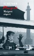 Cover-Bild zu Maigret zögert von Simenon, Georges