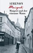 Cover-Bild zu Maigret und der einsame Mann von Simenon, Georges